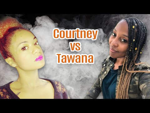"""I HEARD YOU, NOW LET ME SPEAK""... Courtney asserts herself, Tawana responds 