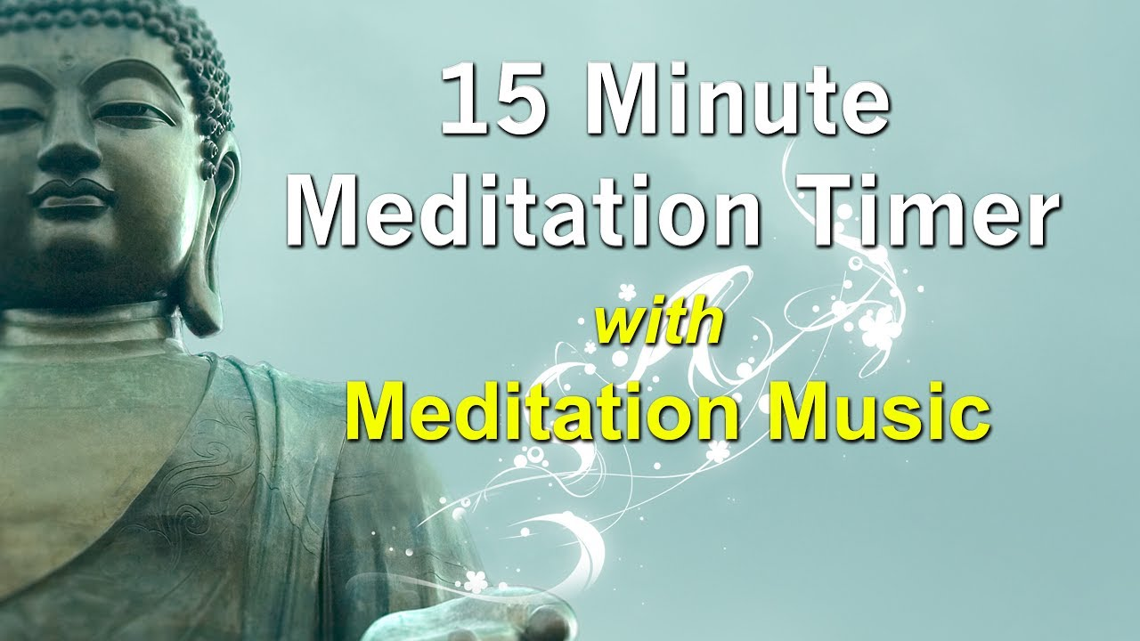 15 minute meditation timer with soft relaxing meditation