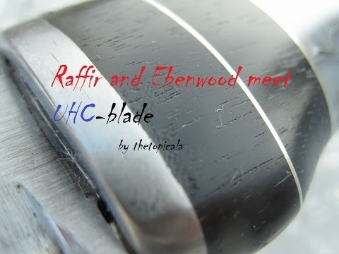 Old UHC steel blade gets new life with Raffir and Ebenwood