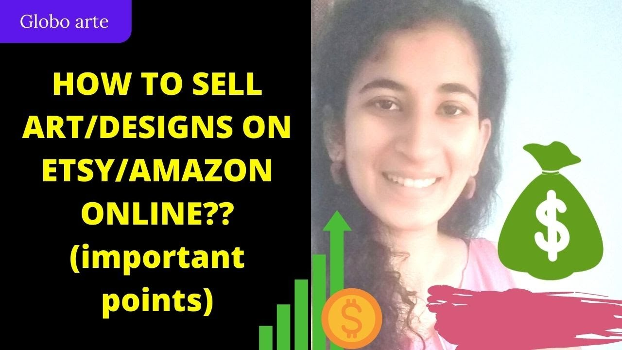 HOW TO SELL YOUR ART/DESIGN ON ETSY/AMAZON