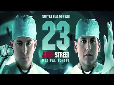 23 JUMP STREET MEDICAL SCHOOL | OFFICIAL TRAILER 2017 [HD]