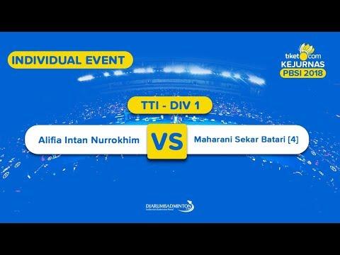 Tiket.com Kejurnas 2018 | TTI DIV 1 | Alifia VS Maharani