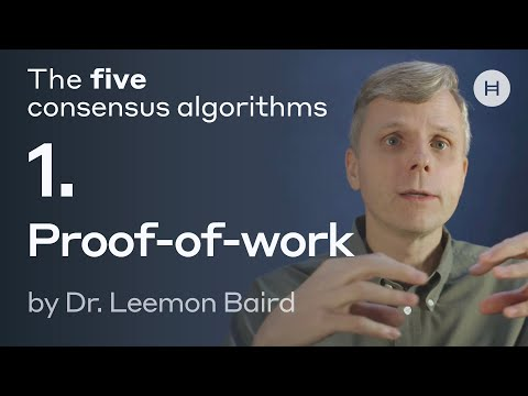 The five consensus algorithms #1: Proof-of-work by Leemon Baird