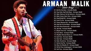 ARMAN MALIK Bollywood Hindi Songs 2020 _ Best Song of Armaan malik 2020 Album : Bol Do Na Zara Songs