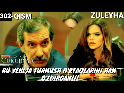 ZULEYHA 302-QISM O'ZBEK TILIDA TURK SERIALI ЗУЛЕЙХА 302-КИСМ УЗБЕК ТИЛИДА ТУРК СЕРИАЛИ