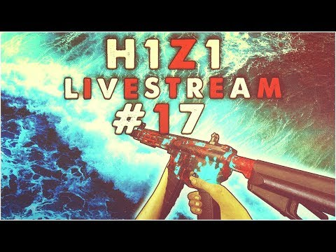 H1Z1 King of the Kill - Royalty Grind! Sponsor Button! Full Stream #17