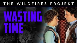 The Wildfires Projekt - Wasting Time (Official Music Video)