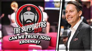 Can We Trust Josh Kroenke? | The Supporters Club