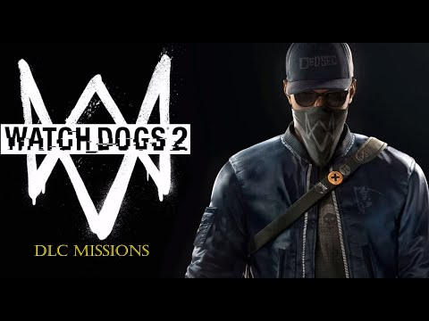 WATCH DOGS 2 DLC MISSIONS 1  