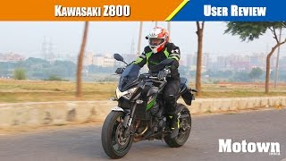 kawasaki z800   user review   motown india