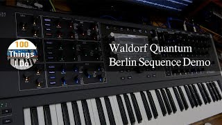 Waldorf Quantum : Berlin Sequence For Demo (only the Quantum Talking)