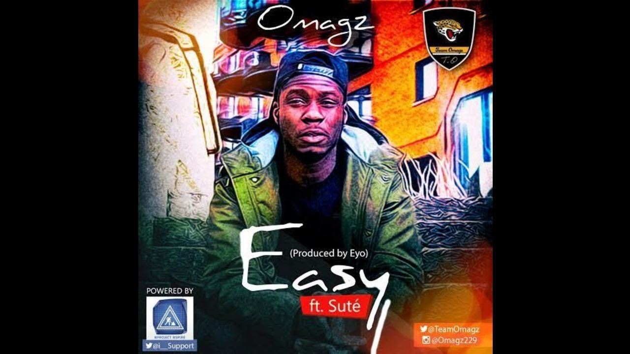 Download Omagz -  Easy ft Suté (Prod by Eyo)