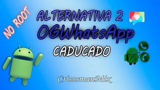 Alternativa 2 OGWhatsApp (no root) Noviembre