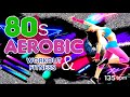 80s Workout Hits Session  for Fitness And Workout 135 Bpm - 32 Count