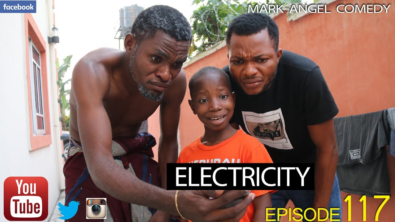ELECTRICITY (Mark Angel Comedy) (Episode 117)
