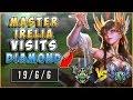 MASTER IRELIA STOMPS DIAMOND - League Of Legends