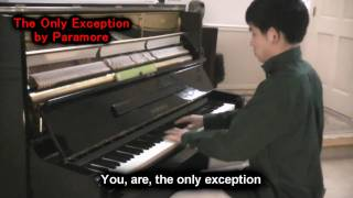 Paramore - The Only Exception (Piano Cover by Will Ting) Lyrics Music Video Cover