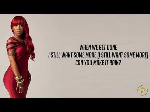 K. Michelle - THE RAIN (Lyrics)