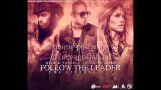 Wisin & Yandel feat. Jennifer López - Follow The Leader (HQ Audio)