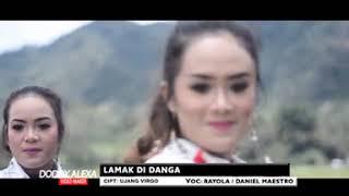 Gambar cover Rayola Feat Daniel Maestro - Lamak Di Danga (Lagu Minang Album Ceria)