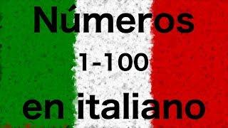 Los números en italiano del 1 al 100 (Italiano & Español)