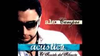 Alex Campos y Lilly goodman - Sueño de Morir