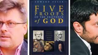 Ed Feser Debates Arif Ahmed on 5 Proofs of the Existence of God