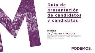 Ruta de presentación de candidatos y candidatas en Mérida