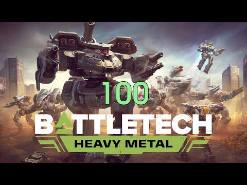 Battletech - Heavy Metal - Career Mode - 100 |