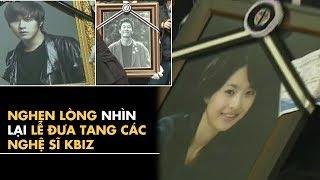 Nghẹn lòng nhìn lại lễ đưa tang các nghệ sĩ Kpop   Bà Tám Kpop