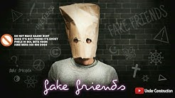 Under-Construction - Fake Friends | Official Music Video | Hindi Rap 2019
