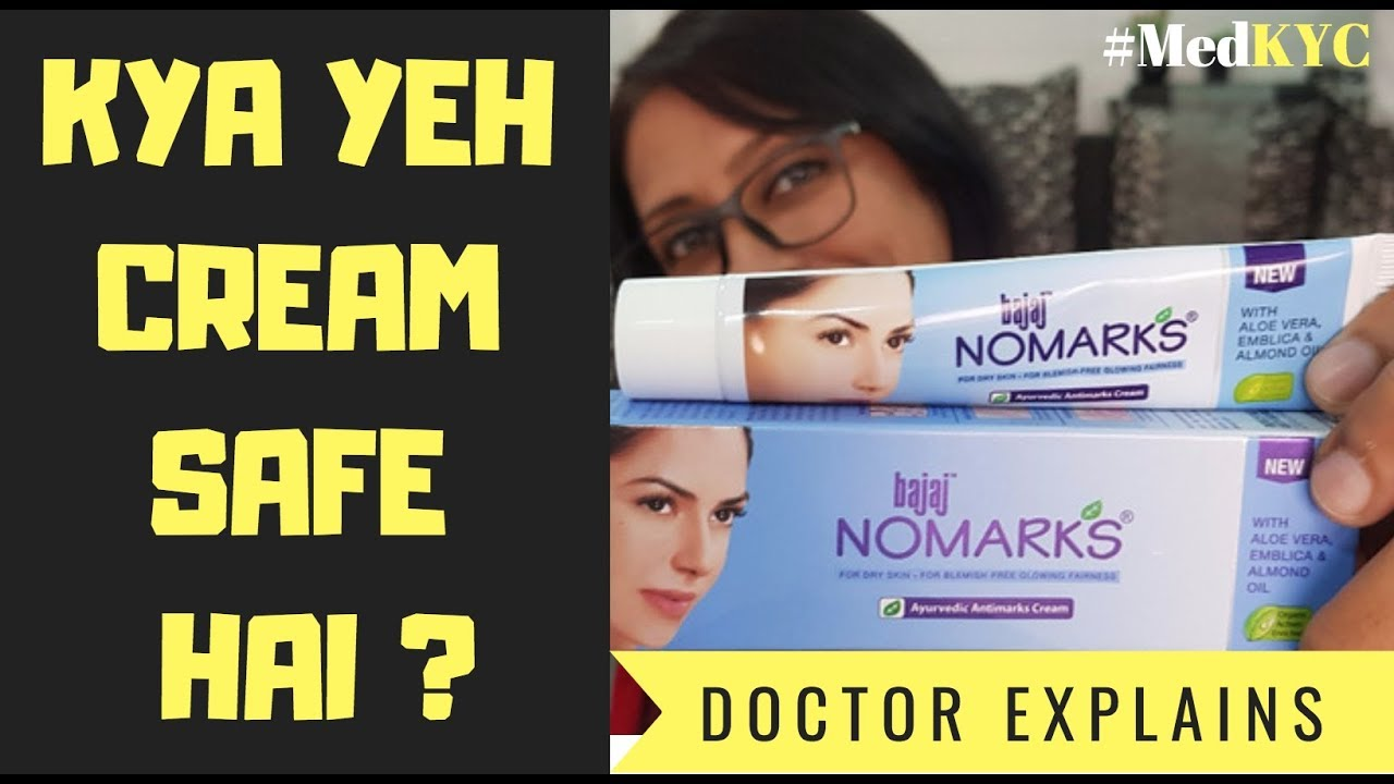 No Marks Cream Doctor Review Nomarks Cream Contains Parabens Kya