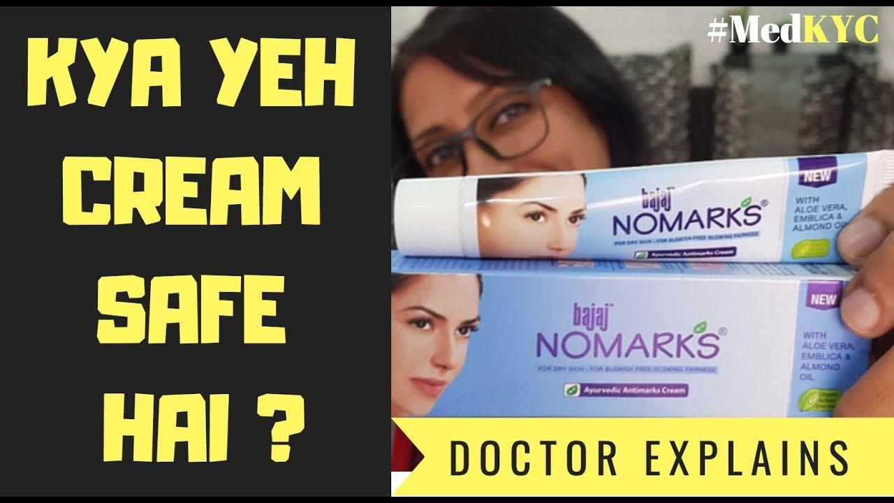 No Marks Cream Doctor Review Nomarks Cream Contains Parabens Kya Skin Ke Liye Safe Hai Medkyc Youtube