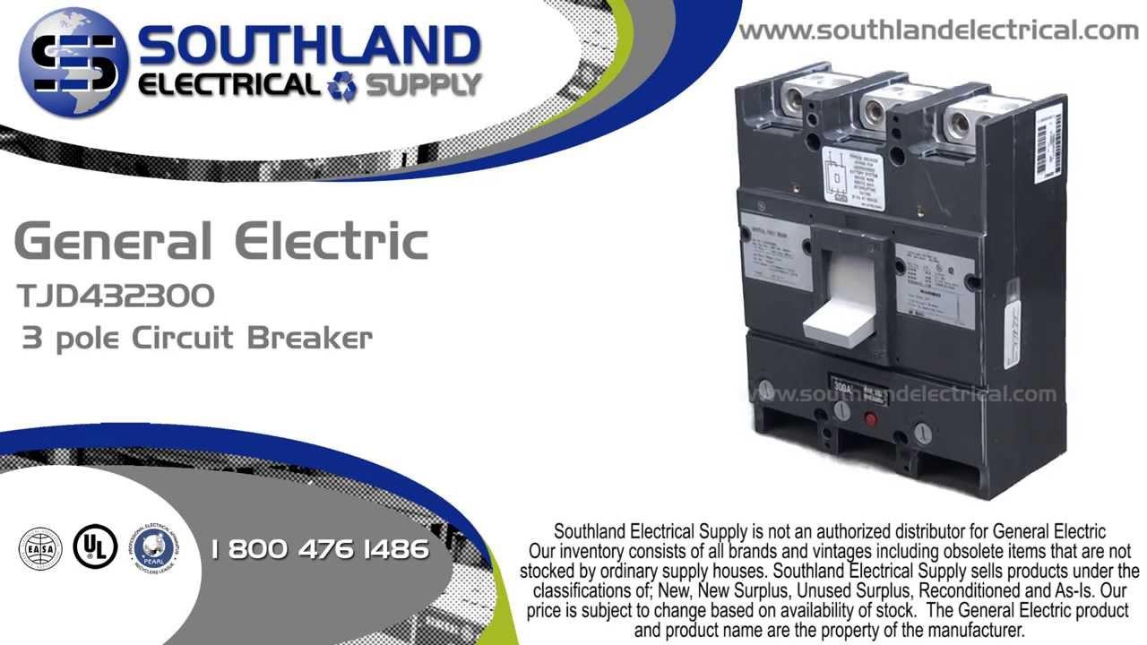 GE 300 AMP 240VAC 3POLE INDUSTRIAL CIRCUIT BREAKER TJD432300