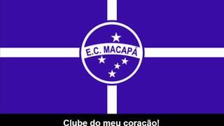 Hino do Esporte Clube Macapá-AP (letra)