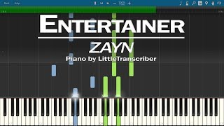 ZAYN - Entertainer (Piano Cover) by LittleTranscriber