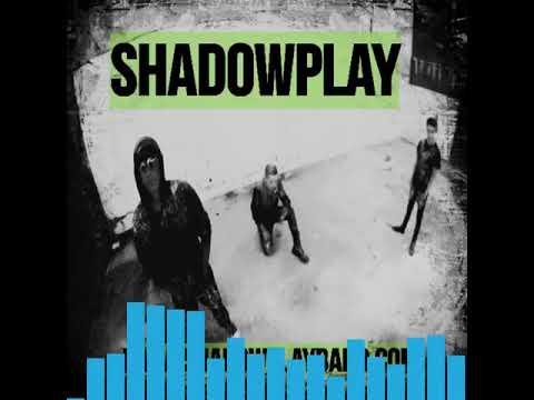 "SHADOWPLAY ""JADED"" SHORT VISUALIZER"