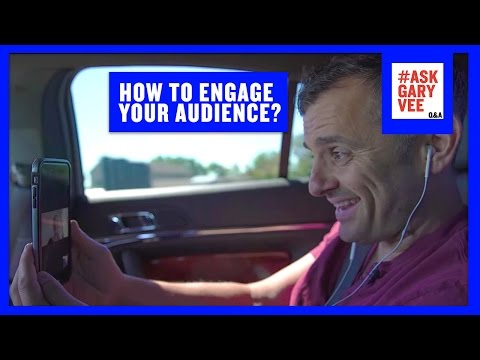 How to Engage Your Audience?