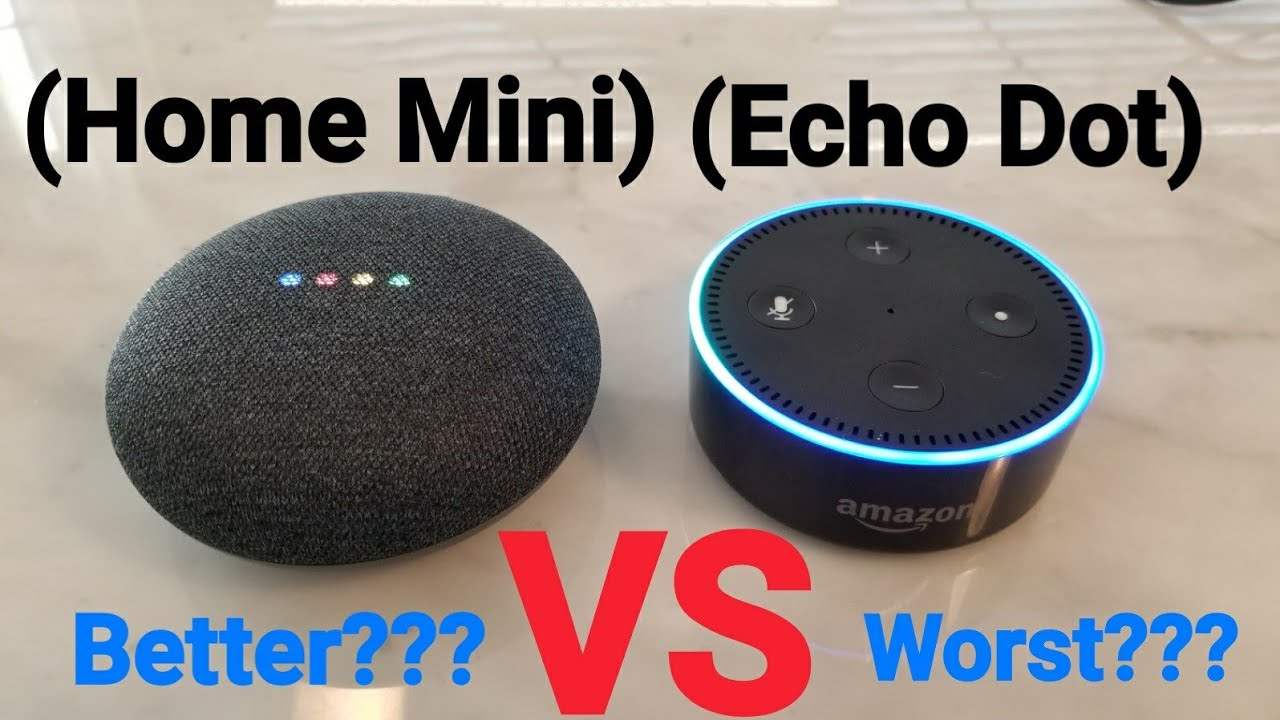 Google Home Vs Amazon Echo Mini