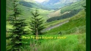 Ven, Señor de las altas montañas - IglChile - IBERICAHM