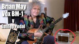 Brian May Vox BM1 Amp v Catalinbread Galileo Guitar Pedal