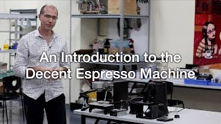 An introduction to the Decent Espresso machine