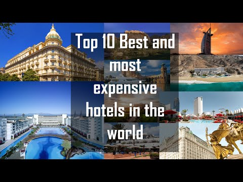 Top 10 best and most expensive hotels resorts in the for The most expensive hotel in the world