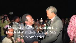 Mengistu Hailemariam on the Death of Mandela