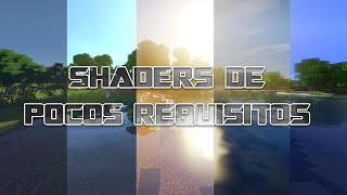 LOS SHADERS MAS BONITOS QUE CONSUMEN MENOS: SHADERS DE BAJOS RECURSOS [1.12/1.11/1.10/1.9/1.8]