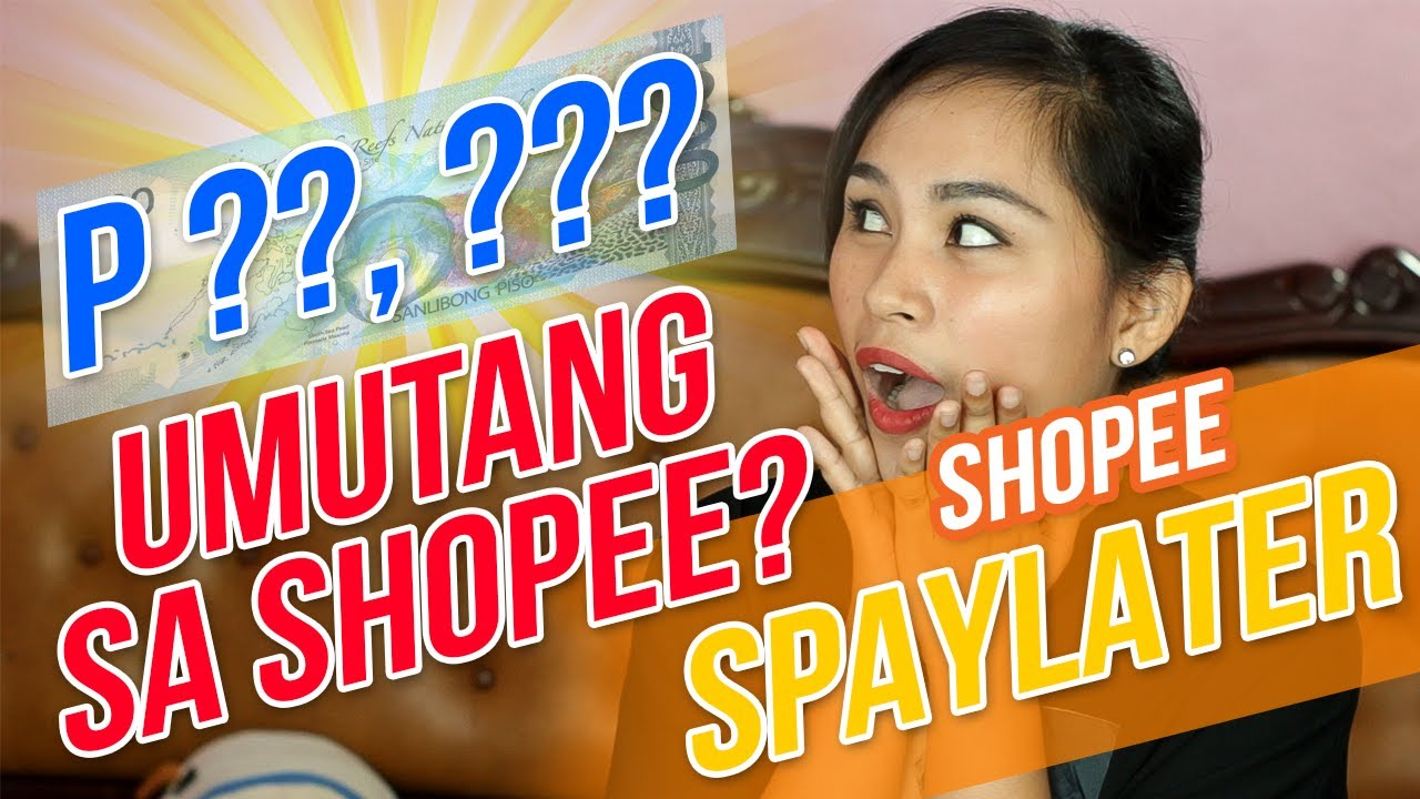 HOW TO BUY NOW PAY LATER in SHOPEE USING SPAYLATER 2021