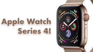 Apple Watch Series 4!
