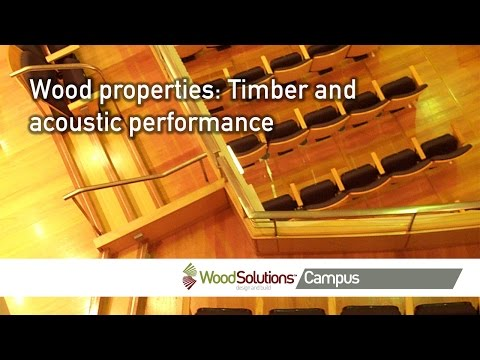 Wood properties: Timber and acoustic performance