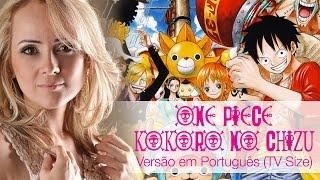 Kokoro No Chizu - One Piece (Versão em Português - TV Size)