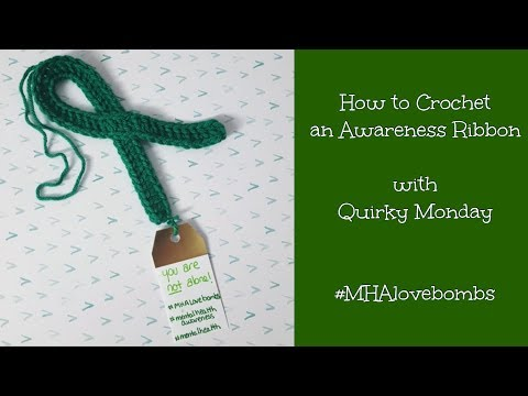 How to Crochet an Awareness Ribbon - #MHALOVEBOMBS